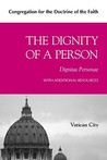 The Dignity of a Person (Dignitas Personae)