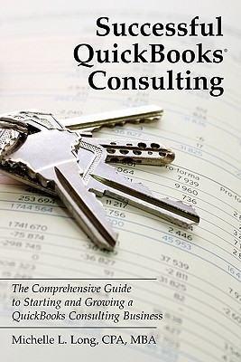 Successful QuickBooks Consulting by Michelle L. Long