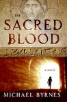 The Sacred Blood by Michael Byrnes
