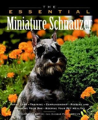 Essential Miniature Schnauzer by Howell Book House
