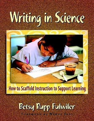 Writing in Science by Betsy Rupp Fulwiler