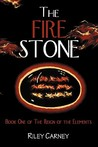 The Fire Stone (The Reign of the Elements, #1)