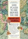 1000 Places to See Before You Die Traveler's Journal (Travel Journal)
