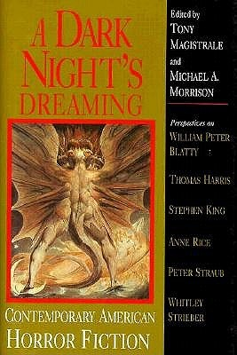 A Dark Night's Dreaming by Tony Magistrale