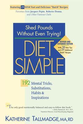 Diet Simple: 192 Mental Tricks, Substitutions, Habits & Inspirations