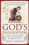God's Philosophers by James Hannam