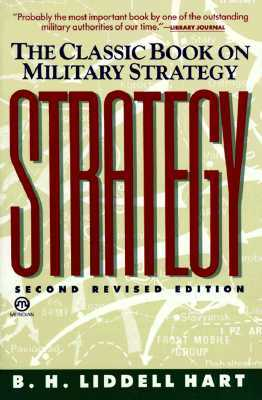 Strategy by B.H. Liddell Hart