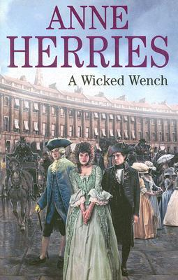A Wicked Wench by Anne Herries