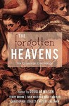 The Forgotten Heavens: Six Essays on Cosmology