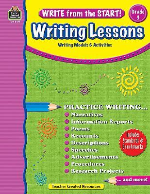 Write from the Start! Writing Lessons, Grade 3: Writing Models & Activities