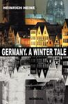 Germany. A Winter Tale (Bilingual: Deutschland. Ein Wintermaerchen)