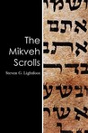 The Mikveh Scrolls
