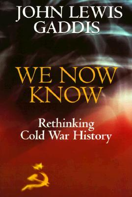 We Now Know by John Lewis Gaddis