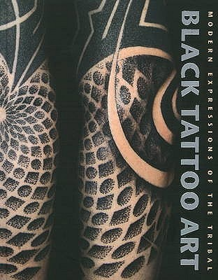 black tattoo art modern expressions of the tribal by editions reuss reviews discussion. Black Bedroom Furniture Sets. Home Design Ideas