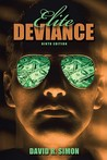 Elite Deviance [With Access Code]