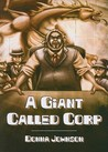 A Giant Called Corp