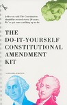 Do-It-Yourself Constitutional Amendment Kit