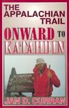 The Appalachian Trail--Onward to Katahdin