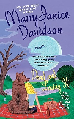 Dead and Loving It by MaryJanice Davidson