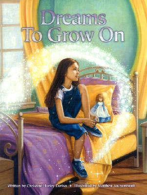 Dreams to Grow on