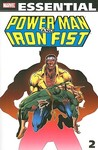 Essential Power Man and Iron Fist, Vol. 2 by Chris Claremont