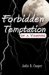Forbidden Temptation of a Vampire by Jodie B. Cooper