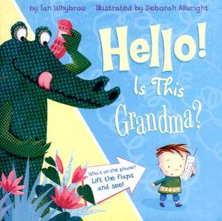 Hello! Is This Grandma?