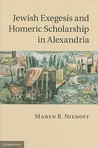 Jewish Exegesis and Homeric Scholarship in Alexandria