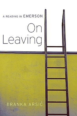 On Leaving: A Reading in Emerson