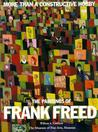 More Than a Constructive Hobby: The Paintings of Frank Freed