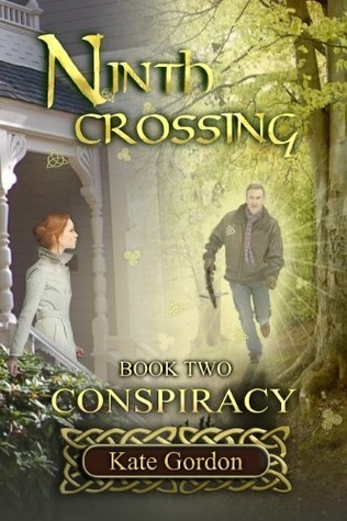 Ninth Crossing:  Conspiracy   (Ninth Crossing #2)
