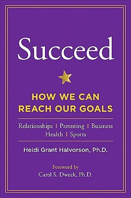 Succeed by Heidi Grant Halvorson