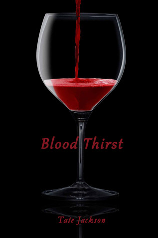 Blood Thirst (Blood Thirst #2)