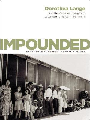 Impounded by Dorothea Lange