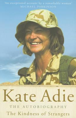 The Kindness of Strangers by Kate Adie