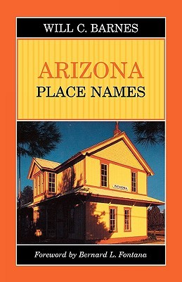 Arizona Place Names by Will Croft Barnes