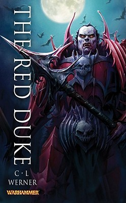 The Red Duke by C.L. Werner