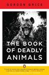 The Book of Deadly Animals