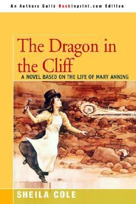 The Dragon in the Cliff by Sheila Cole
