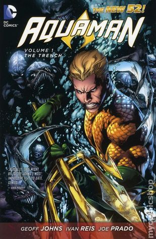 Aquaman, Vol. 1 by Geoff Johns