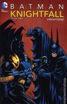 Batman: Knightfall, Vol. 3: KnightsEnd (New Edition)