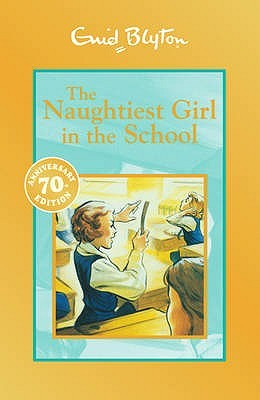 Read online The Naughtiest Girl in the School (The Naughtiest Girl #1) by Enid Blyton FB2