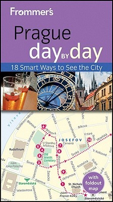 Frommer's Prague Day by Day [With Map] by Mark   Baker