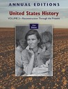 Annual Editions: United States History, Volume 2: Reconstrucannual Editions: United States History, Volume 2: Reconstruction Through the Present Tion Through the Present