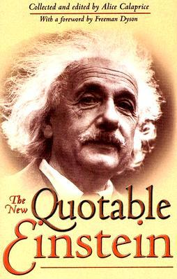 The New Quotable Einstein by Albert Einstein