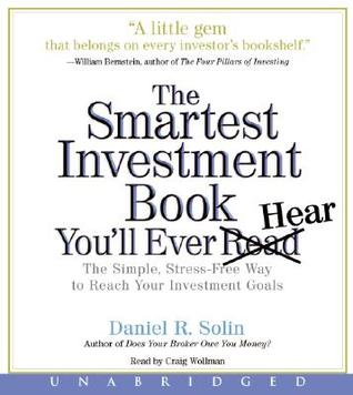 The Smartest Investment Book You'll Ever Read CD by Daniel R. Solin