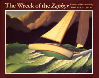 The Wreck of the Zephyr by Chris Van Allsburg