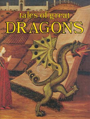 Tales of Great Dragons by John K. Anderson