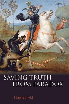 Download free Saving Truth from Paradox by Hartry Field MOBI