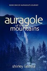 Auragole of the Mountains (Book One)